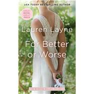 For Better or Worse by Layne, Lauren, 9781501135156