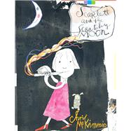 Scarlett and the Scratchy Moon by Mckimmie, Chris, 9781743315156
