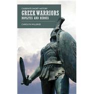 Greek Warriors by Willekes, Carolyn, 9781612005157