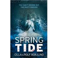 Spring Tide by B�rjlind, Cilla; B�rjlind, Rolf, 9781843915157
