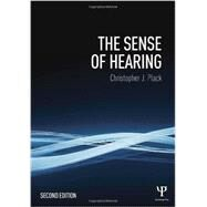 The Sense of Hearing: Second Edition by Plack; Christopher J., 9781848725157