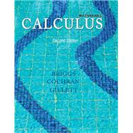 Multivariable Calculus Plus NEW MyMathLab with Pearson eText-- Access Card Package by Briggs, William L.; Cochran, Lyle; Gillett, Bernard, 9780321965158