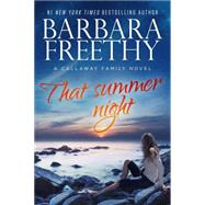 That Summer Night by Freethy, Barbara, 9780990695158