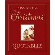 Conservative Christmas Quotables by Templeton Press, 9781599475158