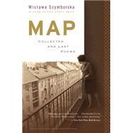 Map by Szymborska, Wislawa; Cavanagh, Clare; Baranczak, Stanislaw, 9780544705159