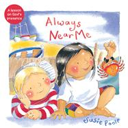 Always Near Me by Poole, Susie, 9781462745159