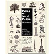 Making the World Modern by Cordileone, Diana Jane, 9781465265159