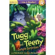 Tugg and Teeny: Book 2, Jungle Surprises by Lewis, J. Patrick; Denise, Christopher, 9781585365159