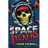 Spacejackers by Powell, Huw, 9781619635159