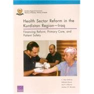 Health Sector Reform in the Kurdistan Region, Iraq: Financing Reform, Primary Care, and Patient Safety