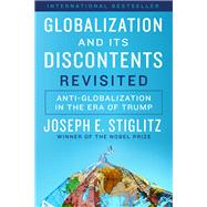 Globalization and Its Discontents Revisited by Stiglitz, Joseph E., 9780393355161