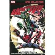 Daredevil Epic Collection by Chichester, DG; Wright, Gregory; Newell, Mindy; McDaniel, Scott; Cariello, Sergio, 9780785185161