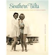 Southern Tufts by Callahan, Ashley; Shaw, Madelyn, 9780820345161