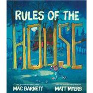 Rules of the House by Barnett, Mac; Myers, Matt, 9781423185161