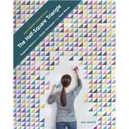 The Half-Square Triangle by Baker, Jeni, 9781940655161