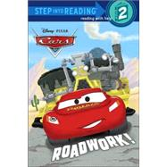 Roadwork! (Disney/Pixar Cars) by RH DISNEYMAWHINNEY, ART, 9780736425162