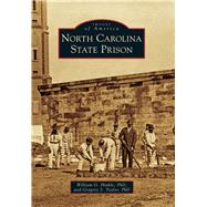 North Carolina State Prison by Hinkle, William G., Ph.d.; Taylor, Gregory S., Ph.d., 9781467115162