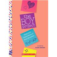 The Boy Project: A Wish Novel Notes and Observations of Kara McAllister by Kinard, Kami, 9780545345163