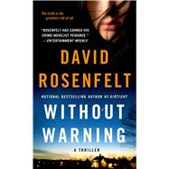 Without Warning by Rosenfelt, David, 9781250055163
