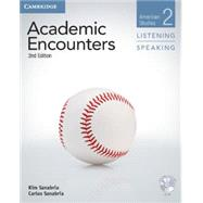 Academic Encounters: Listening / Speaking by Sanabria, Kim; Sanabria, Carlos; Seal, Bernard, 9781107655164