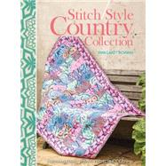 Stitch Style Country Collection: Fabulous Fabric Sewing Projects & Ideas by Rowan, Margaret (CRT), 9781446305164