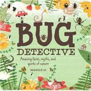 Bug Detective by Li, Maggie, 9781454915164