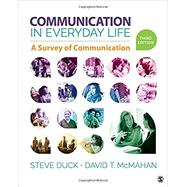 Communication in Everyday Life by Duck, Steve; Mcmahan, David T., 9781506315164