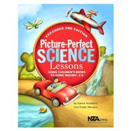 Picture-perfect Science Lessons: Using Children's Books to Guide Inquiry, 3-6 by Ansberry, Karen, 9781935155164