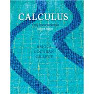 Calculus Early Transcendentals Plus NEW MyLab Math with Pearson eText -- Access Card Package by Briggs, William; Cochran, Lyle; Gillett, Bernard, 9780321965165