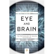 Eye and Brain by Gregory, Richard L., 9780691165165