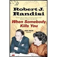When Somebody Kills You by Randisi, Robert J., 9780727885166