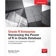 Oracle R Enterprise: Harnessing the Power of R in Oracle Database by Tierney, Brendan, 9781259585166
