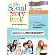 The New Social Story Book by Gray, Carol; Prizant, Barry, 9781941765166