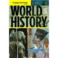 Cengage Advantage Books: World History Before 1600: The Development of Early Civilization, Volume I by Upshur, Jiu-Hwa L.; Terry, Janice J.; Holoka, Jim; Cassar, George H., 9781111345167
