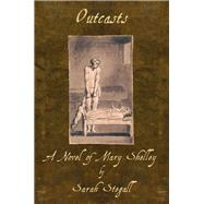 Outcasts by Stegall, Sarah, 9781609405168