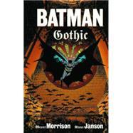 Batman: Gothic Deluxe Edition by MORRISON, GRANTJANSON, KLAUS, 9781401255169