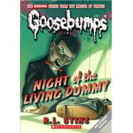 Night of the Living Dummy (Classic Goosebumps #1) by Stine, R.l., 9780545035170