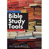 Essential Bible Study Tools for Ministry by Bauer, David R., 9781426755170