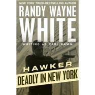 Deadly in New York by Ramm, Carl, 9781504035170