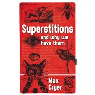 Superstitions by Cryer, Max, 9781925335170
