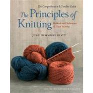 The Principles of Knitting by Hiatt, June Hemmons, 9781416535171