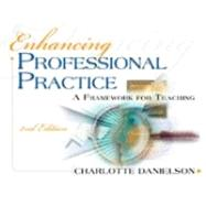 Enhancing Professional Practice: A Framework for Teaching by Danielson, Charlotte, 9781416605171