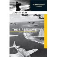 The First Wave by BENN, JAMES R., 9781569475171
