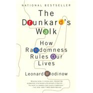 The Drunkard's Walk by Mlodinow, Leonard, 9780307275172
