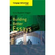 Building Better Essays by Hogan, Gina, 9780495905172