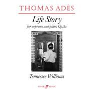 Life Story (Op. 8A) : Parts by Ades, Thomas (COP), 9780571515172