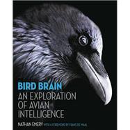 Bird Brain by Emery, Nathan; De Waal, Frans, 9780691165172
