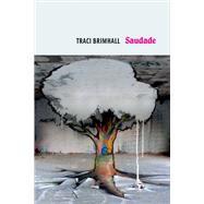 Saudade by Brimhall, Traci, 9781556595172