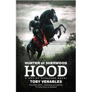 Hood by Venables, Toby, 9781781085172