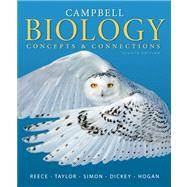 Campbell Biology Concepts & Connections Plus MasteringBiology with eText -- Access Card Package by Reece, Jane B.; Taylor, Martha R.; Simon, Eric J.; Dickey, Jean L.; Hogan, Kelly A., 9780321885173
